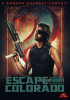 John Carpenter's Escape from Colorado