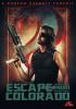 John Carpenter's Escape from Colorado