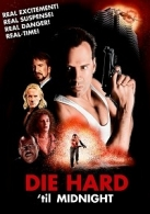 Die Hard 'til Midnight