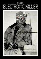 Hollywood Apocalypse: The Electronic Killer / Mad Man