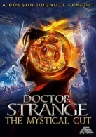 Doctor Strange: The Mystical Cut