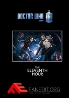 Doctor Who: The Eleventh Hour - A Fanedit
