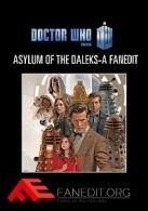 Doctor Who: Asylum of the Daleks - A Fanedit