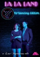 La La Land: No Dancing Edition