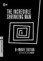 Incredible Shrinking Man: B+ Movie Edition, The