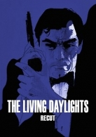 Living Daylights: Recut, The