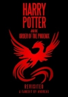 Harry Potter and the Order of the Phoenix: Revisited