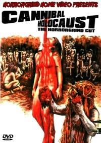 Cannibal Holocaust: The Horrorgrind Cut