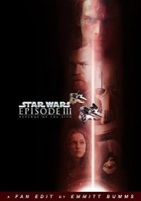 Star Wars: Episode III - Revenge of the Sith (ebumms Edit)