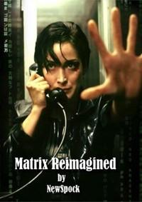 Matrix Reimagined