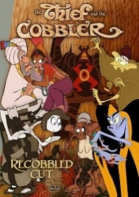 Thief And The Cobbler, The – Recobbled Cut