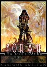 Conan the Destroyer - Serious Edition