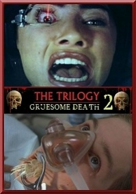 Gruesome Death 2: The Trilogy