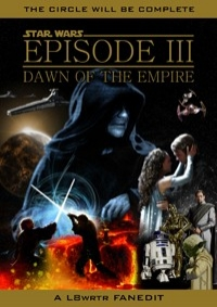 Star Wars - Episode III: Dawn of the Empire