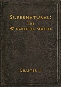 Supernatural - The Winchester Gospel: Chapter I