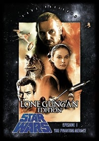 Star Wars - Episode I: The Phantom Menace (Lone Gungan Edition)