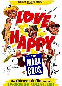 Marx Brothers: Swordfish Collection - 1949 Love Happy