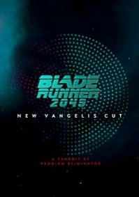 Blade Runner 2049: New Vangelis Cut