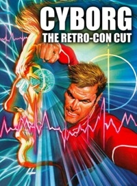 Cyborg I: The Retro-con Cut
