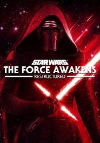 Star Wars: Episode VII - The Force Awakens: Restructured