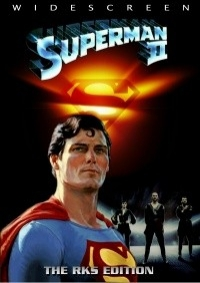 Superman II: The RKS Edition