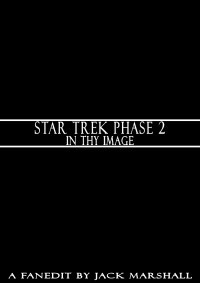 Star Trek Phase 2: In Thy Image
