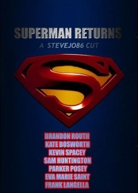 Superman Returns: The SteveJo86 Cut