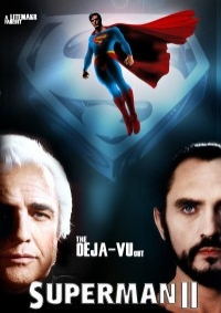 Superman 2 – The Deja Vu Cut