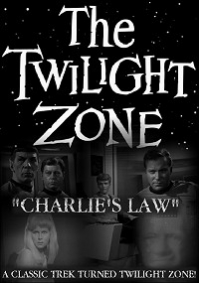 Twilight Zone: Charlie's Law, The