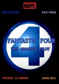 Fant4stic: The Unaired TV Pilot