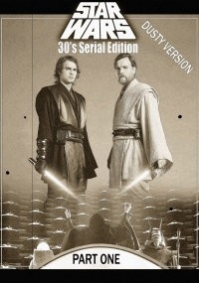 Star Wars 30's Silent Edition Part 1 - Dusty Version