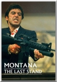 Montana: The last Stand