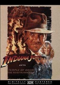 Indiana Jones and the Temple of Doom: The ADigitalMan Edit