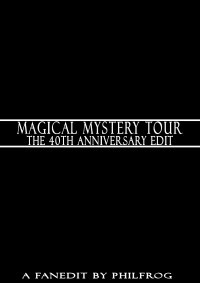 Magical Mystery Tour: The 40th Anniversary Edit