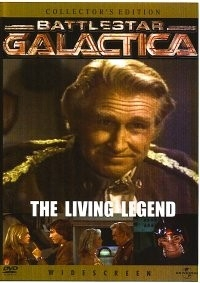 Battlestar Galactica: The Living Legend