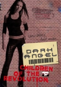 Dark Angel: Children of the Revolution