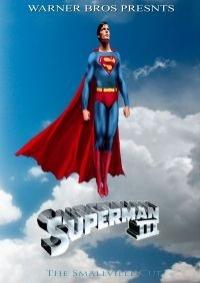 Superman III: The Definitive Smallville Cut