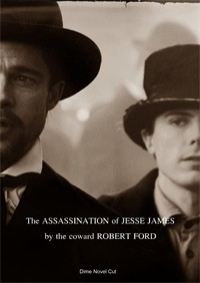 Assassination of Jesse James By The Coward Robert Ford, The - Dime Novel Cut