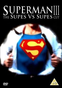 Superman III : The Supes Vs Supes Cut