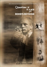 Quantum of Solace: Bond's Revenge