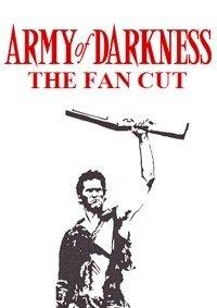 Army of Darkness: The Fan Cut