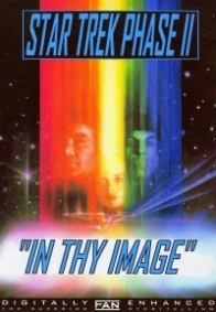 Star Trek Phase II – In Thy Image