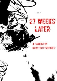 27 Weeks Later