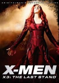X-Men: The Last Stand (ADigitalMan's Extended Edition)