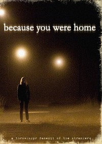Because You Were Home