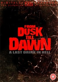 From Dusk Till Dawn: A Last Drink in Hell