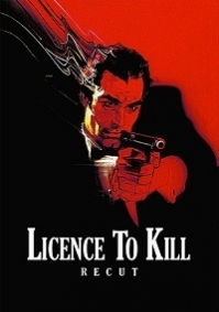 Licence to Kill: Recut