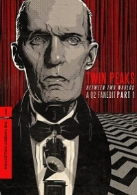 Twin Peaks: Between Two Worlds - Part I