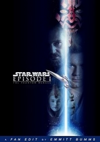 Star Wars: Episode I - The Phantom Menace (ebumms Edit)