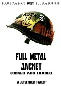 Full Metal Jacket - Locked & Loaded